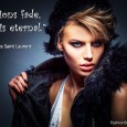 Fashions fade, style is eternal. - Yves Saint Laurent