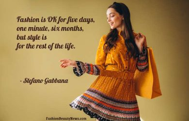 Fashion is OK for five days, one minute, six months, but style is for the rest of the life. - Stefano Gabbana