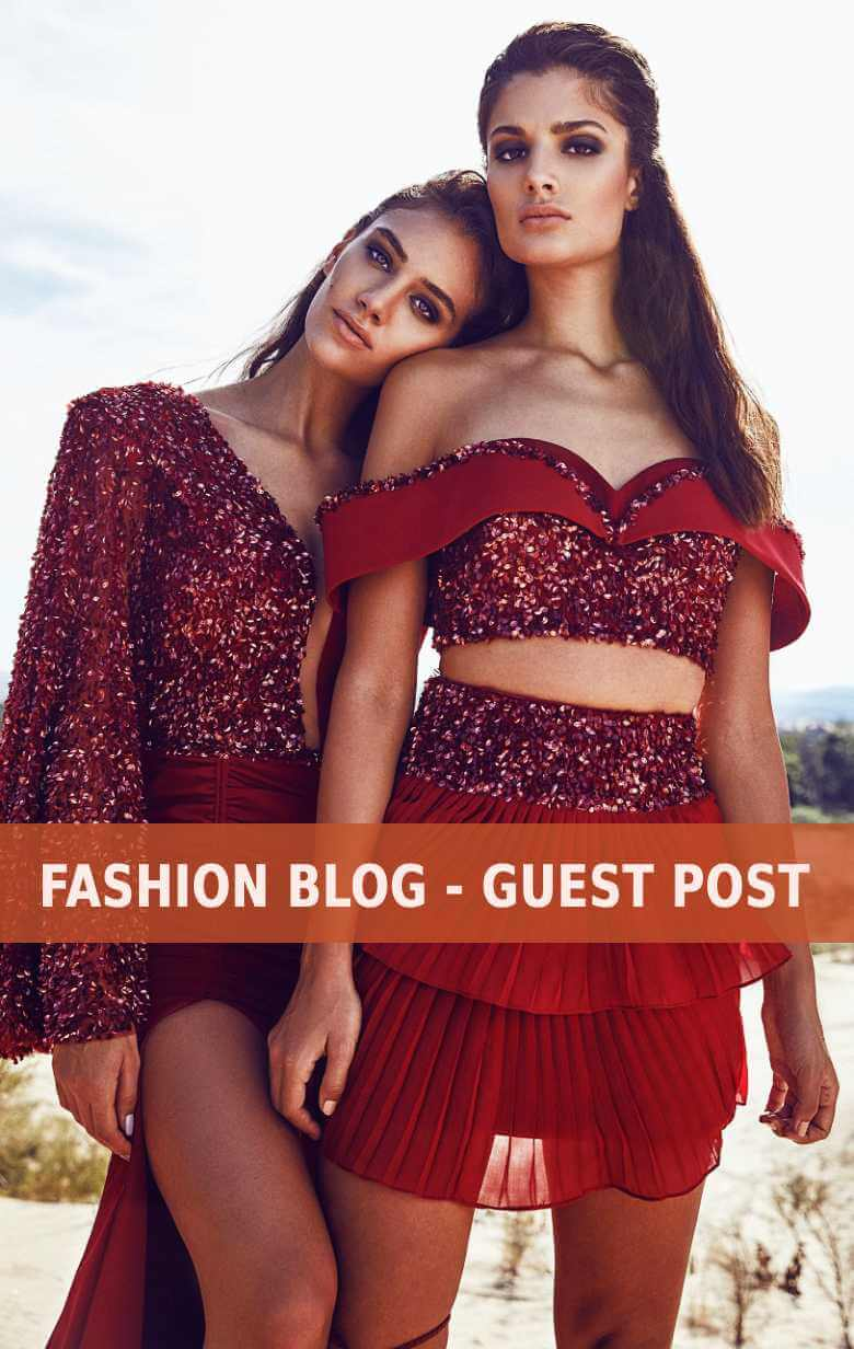 Fashion Blog Guest Post - Fashion - Beauty - Lifestyle - Wedding - Write For Us